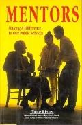 Mentors: Making a Difference in Our Public Schools - Thomas W. Evans - Hardcover