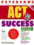 Peterson's ACT Success, 1997 Edition - Elaine Bender - Paperback - 1997 Edition