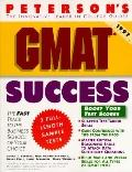 GMAT Success: The Fast Track to the Grad School of Your Choice