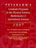 Peterson's Guide to Graduate Programs in the Physical Sciences, Mathematics and Agricultural...