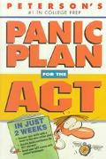 Peterson's Panic Plan for the Act in Just 2 Weeks In Just 2 Weeks Sharpen Skills With a Down...