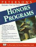 Peterson's Honors Programs The Only Guide to Honors Programs at More Than 350 Colleges and U...