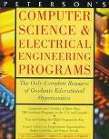 Peterson's Computer Science & Electrical Engineering Programs A Complete Resource of Graduat...