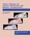 Seismic Attributes for Prospect Identification and Reservoir Characterization