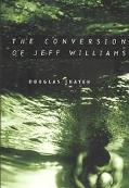 Conversion of Jeff Williams