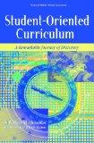 Student-Oriented Curriculum: A Remarkable Journey of Discovery