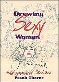 Drawing Sexy Women Autobiographical Sketches