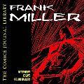 Comics Journal Library Frank Miller  The Interviews  1981-2003