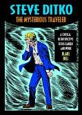 Steve Ditko The Mysterious Traveler
