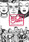 Meanwhile.... A Biography of Milton Caniff, Creator of Terry and the Pirates, and Steve Canyon