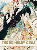 The Brinkley Girls: The Best of Nell Brinkley's Cartoons from 1913-1940
