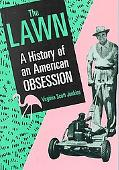 Lawn A History of an American Obsession