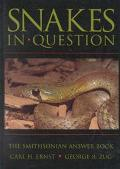 Snakes in Question The Smithsonian Answer Book
