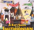 Kid's Guide to the Smithsonian
