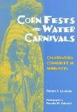 CORNFESTS & WATER CARNIVALS PB (Smithsonian Series in Ethnographic Inquiry)