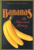 Bananas An American History