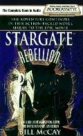 Stargate #1:  Rebellion - Bill A. McCay