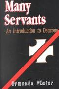 Many Servants: An Introduction to Deacons - Ormonde Plater - Paperback