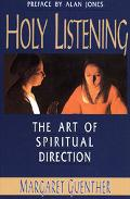 Holy Listening The Art of Spiritual Direction