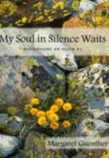 My Soul in Silence Waits Meditations on Psalm 62