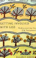 Getting Involved With God Rediscovering the Old Testament