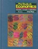 The Study of Economics: Principles Concepts and Applications