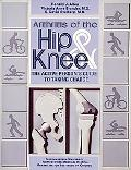 Arthritis of the Hip and Knee An Active Persons Guide to Taking Charge
