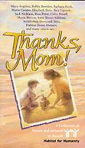 Thanks, Mom! A Collection of Stories and Artwork to Benefit Habitat for Humanity
