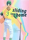 Sliding into Home
