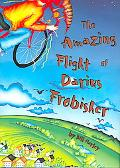 Amazing Flight of Darius Frobisher