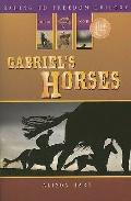 Gabriel's Horses (Racing to Freedom) (Racing to Freedom Trilogy)