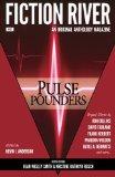Fiction River: Pulse Pounders (Fiction River: An Original Anthology Magazine) (Volume 11)