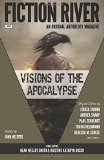 Fiction River: Visions of the Apocalypse (Fiction River: An Original Anthology Series) (Volu...