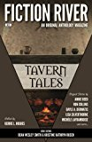Fiction River: Tavern Tales (Fiction River: An Original Anthology Series) (Volume 21)