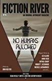 Fiction River: No Humans Allowed (Fiction River: An Original Anthology Magazine) (Volume 22)