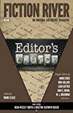 Fiction River: Editor's Choice (Fiction River: An Original Anthology Magazine) (Volume 23)