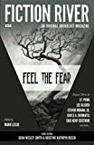 Fiction River: Feel the Fear (Fiction River: An Original Anthology Magazine) (Volume 25)