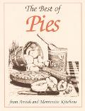 Best of Pies From Amish and Mennonite Kitchens