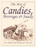 Best of Candies From Amish and Mennonite Kitchens