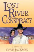 Lost River Conspiracy