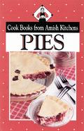 Pies Cook Books from Amish Kitchens