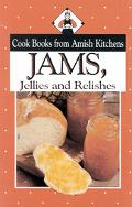 Jams, Jellies and Relishes Cook Books from Amish Kitchens