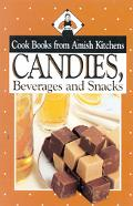 Candies, Beverages and Snacks Cook Books from Amish Kitchens