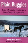 Plain Buggies Amish, Mennonite, and Brethren Horse-Drawn Transportation