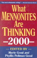 What Mennonites Are Thinking 2000