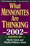 What Mennonites Are Thinking 2002