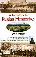 Introduction to the Russian Mennonites