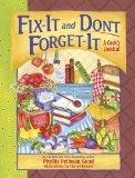 Fix-It and Don't Forget-It Journal: A Cook's Journal (Fix-It and Forget-It)