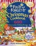 Fix-It and Forget-It Christmas Cookbook : 600 Slow Cooker Holiday Recipes