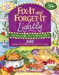 Fix-It and Forget-It Lightly: Revised and Updated: 600 Healthy Low-Fat Recipes for Your Slow...
